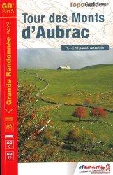 Dernières parutions sur Guides de randonnée, Tour des Monts d'Aubrac