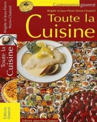 Dernières parutions dans Gisserot gastronomie, Toute la cuisine