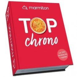 Dernières parutions sur Cuisine rapide, Top chrono ! Les 200 meilleures recettes les plus rapides de Marmiton
