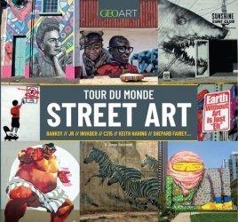 Dernières parutions sur Art mural , graffitis et tags, Tour du monde du Street Art