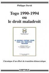 Dernières parutions dans Hommes et Sociétés, Togo 1990-1994 ou le droit maladroit. Chronique d'un effort de transition démocratique