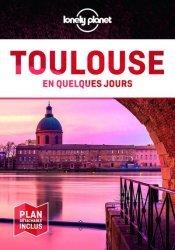 Dernières parutions sur Languedoc-Roussillon Midi-Pyrénées, Toulouse en quelques jours. 6e édition