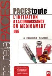 Souvent acheté avec Initiation à la connaissance du médicament, le Toute l'initiation à la connaissance du médicament UE 6 médicament, connaissance du médicament