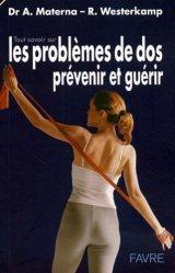 Dernières parutions dans Tout savoir sur, Tout savoir sur les problèmes de dos. Prévenir et guérir par des exercices de renforcement et de relaxation