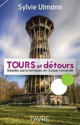 Dernières parutions sur Patrimoine rural, Tours panoramiques de Suisse romande