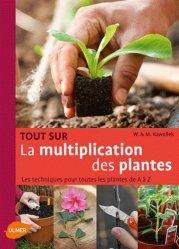 Souvent acheté avec Jardins médiévaux en France, le Tout sur la multiplication des plantes