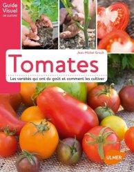Dernières parutions dans Guide visuel de culture, Tomates