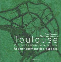 Dernières parutions sur Urbanisme, Toulouse