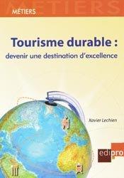 Dernières parutions dans Métiers, Tourisme durable : devenir une destination d'excellence