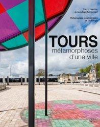 Dernières parutions sur Architecture européenne et mondiale, Tours
