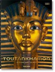 Dernières parutions sur Art égyptien, Toutânkhamon. Le voyage dans l'au-delà, Edition français-anglais-allemand