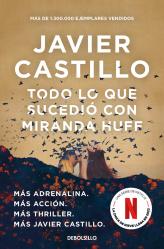 Dernières parutions dans BEST SELLER, Todo Lo Que Sucedio Con Miranda Huff