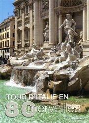 Dernières parutions sur Europe, Tour d'Italie en 80 merveilles