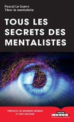 Dernières parutions sur Hypnose, Tous les secrets des mentalistes