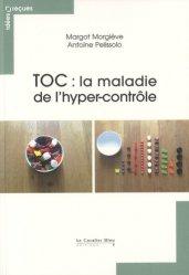 Dernières parutions dans Idées reçues , TOC : la maladie de l'hyper-contrôle