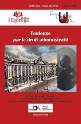 Dernières parutions sur Droit administratif général, Toulouse par le droit administratif