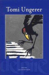 Dernières parutions dans Poche Illustrateur, Tomi Ungerer