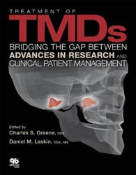 Dernières parutions sur Occlusodontie, Treatment of TMDs: Bridging the Gap Between Advances in Research and Clinical Patient Management