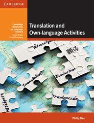 Dernières parutions dans Cambridge Handbooks for Language Teachers, Translation and Own-language Activities