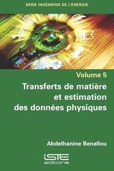 Dernières parutions sur Energies industrielles, Transferts de matière et estimation des données physiques