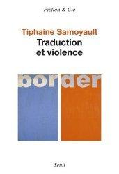 Dernières parutions dans Fiction & Cie, Traduction et violence