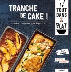 Dernières parutions dans Tout dans 1 plat, Tranche de cake !
