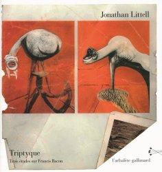 Dernières parutions dans L'arbalète, Triptyque. 3 études sur Francis Bacon