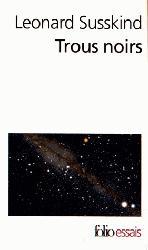 Dernières parutions dans Folio Essais, Trous noirs