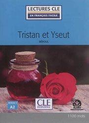 Dernières parutions dans Lectures clé en français facile, Tristan et Yseut