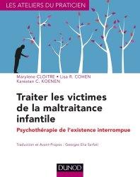 Souvent acheté avec Traité des bonnes pratiques en médecine générale, le Traiter les victimes de la maltraitance infantile