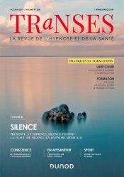 Dernières parutions sur Hypnothérapie - Relaxation, Transes N° 9, octobre 2019 : Silence