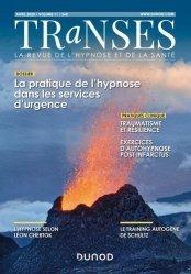 Dernières parutions sur Hypnothérapie - Relaxation, Transes N° 11, 2/2020