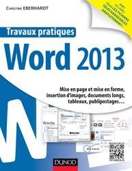 Dernières parutions dans Travaux pratiques, Travaux pratiques Word 2013