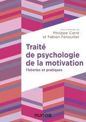 Dernières parutions dans Education Sup, Traité de psychologie de la motivation