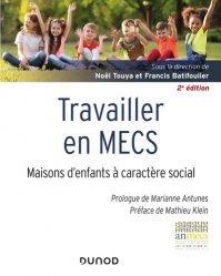 Dernières parutions sur Protection de l'enfance - Éducation spécialisée, Travailler en MECS