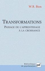 Dernières parutions dans Bibliothèque de psychanalyse, Transformations. Passage de l'apprentissage à la croissance