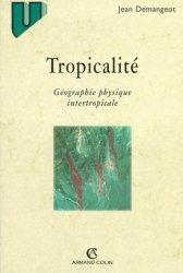 Souvent acheté avec Récits sur les insectes, les animaux et les choses de l'agriculture, le Tropicalité Géographie physique intertropicale