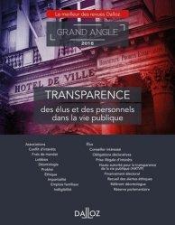 Dernières parutions dans Dalloz Grand angle, Transparence des élus et des personnels dans la vie publique. Edition 2018