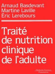 Dernières parutions dans Traités, Traité de nutrition clinique de l'adulte
