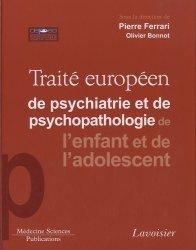 Dernières parutions dans , Traité européen de psychiatrie et de psychopathologie de l'enfant et de l'adolescent