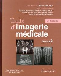 Dernières parutions sur Ouvrages généraux, Traité d'imagerie médicale - Volume 2