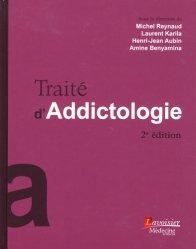 Dernières parutions dans Traité, Traité d'addictologie
