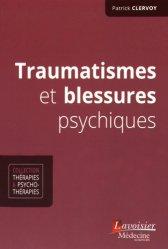 Dernières parutions dans Thérapies et psychothérapies, Traumatismes et blessures psychiques