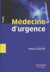 Souvent acheté avec Dictionnaire de la responsabilité sociale en santé, le Traité de Médecine d'urgence