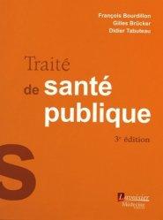 Nouvelle édition Traité de santé publique