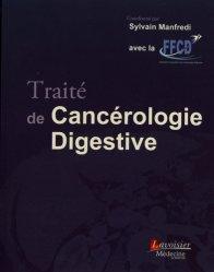 Dernières parutions sur Cancérologie, Traité de cancérologie digestive