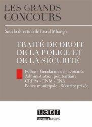 Dernières parutions dans Les grands concours, Traité de droit de la police et de la sécurité