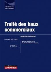 Dernières parutions sur Baux commerciaux, Traité des baux commerciaux. 6e édition