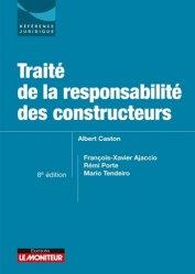 Dernières parutions sur Droit de la construction, Traité de la responsabilité des constructeurs