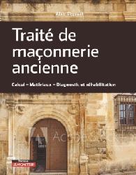 Dernières parutions sur Maçonnerie - Façades, Traité de maçonnerie ancienne